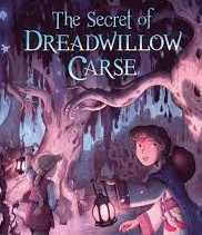 The Secret of Dread- willow Carse