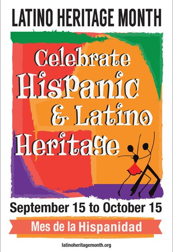 Hispanic Heritage Month:  Sept 15 to Oct 15