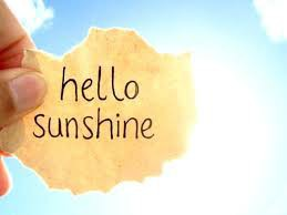 DO YOU NEED SOME SUNSHINE?