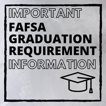 FAFSA Graduation Requirement