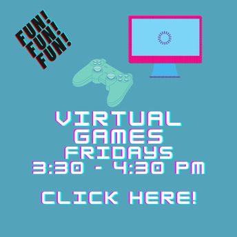 Virtual Games every Friday!