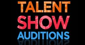 Talent Show Auditions October 11-13 @ 3:30 pm