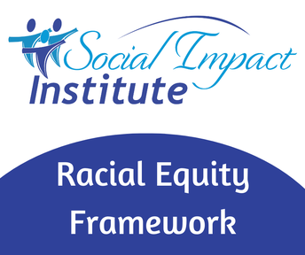 Newly Launched:  Racial Equity Framework Program for Nonprofits