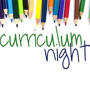 Please Join Us for Curriculum Night