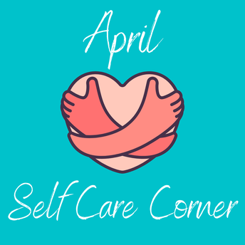 Take a look inside our latest issues of Self Care Corner!