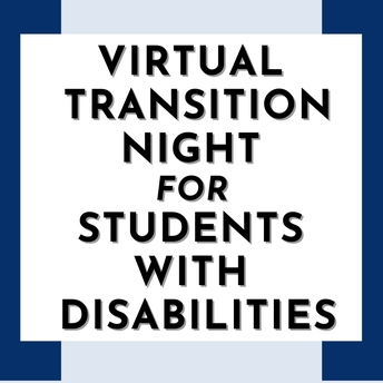 Virtual transition night for students with Disabilities